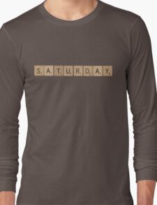 Wood Scrabble Saturday! Long Sleeve T-Shirt