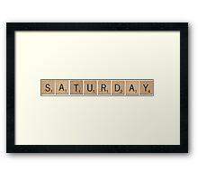 Wood Scrabble Saturday! Framed Print