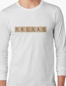 Wood Scrabble Friday! Long Sleeve T-Shirt
