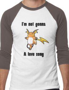 I'm not gonna RAICHU a love song Men's Baseball ¾ T-Shirt