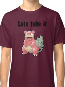 Let's take it SLOWBRO Classic T-Shirt