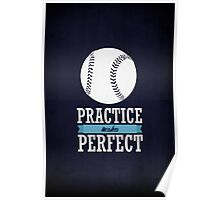 Practice Makes Perfect Poster