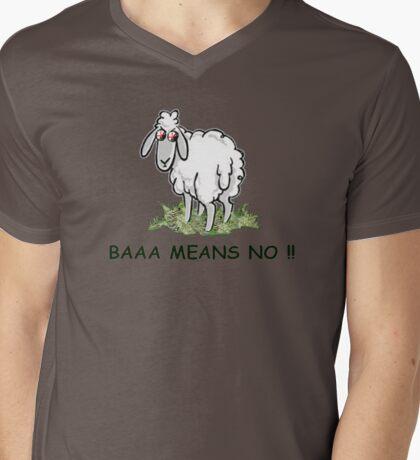 Baaa means no !! Mens V-Neck T-Shirt