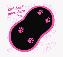 Cat Loaf Goes Here (Pink) by CreatureCorp