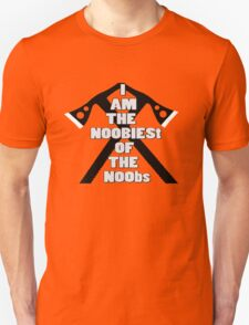 I AM THE NOOBIEST OF NOOBS  Unisex T-Shirt