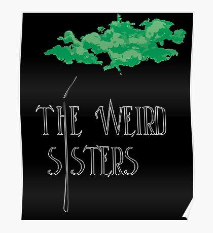 Weird Sisters Concert  Poster