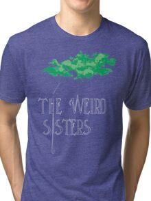 Weird Sisters Concert  Tri-blend T-Shirt