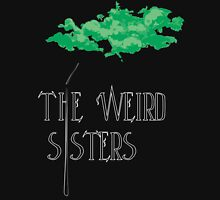 Weird Sisters Concert  Unisex T-Shirt