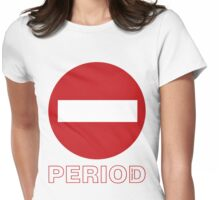 NO ENTRY Womens Fitted T-Shirt