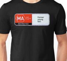 MA15+ Former Young Fart, Funny Unisex T-Shirt