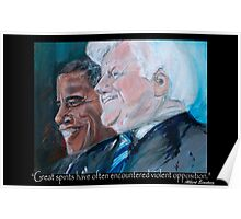 Great Spirits - Teddy and Barack Poster