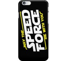 May The Speed Force Be With You iPhone Case/Skin