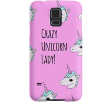 Crazy Unicorn Lady! Samsung Galaxy Case/Skin
