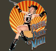 Pistol Packin' Mama (sweet) Unisex T-Shirt