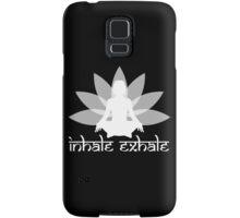 Inhale Exhale Samsung Galaxy Case/Skin