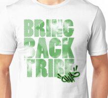 Bring Back the Tribe! Unisex T-Shirt