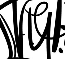 Enuf Style (Black Print) Sticker