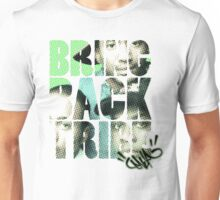 Bring Back The Tribe 2014 Unisex T-Shirt