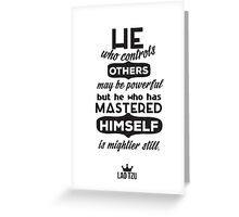 To Master Oneself Greeting Card