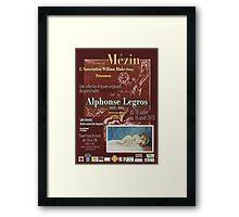 Affiche design -EXPOSITION ALPHONSE LEGROS -FRANCE- Framed Print