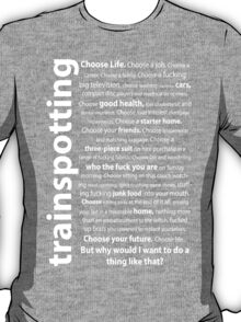 Trainspotting Quotes T-Shirt