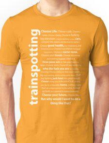 Trainspotting Quotes Unisex T-Shirt