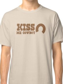 KISS me COWBOY! with cute horseshoe ladies cowgirl design Classic T-Shirt