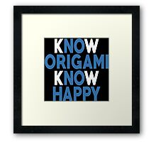 Know Origami Know Happy - Custom Tshirt Framed Print