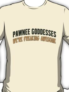 Pawnee Goddesses T-Shirt