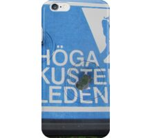High Coast Trail Sweden = NOOO who have shot on my plate!!! iPhone Case/Skin