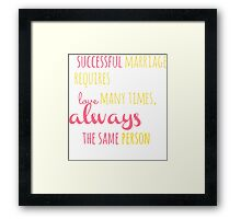 A Successful Marriage T-shirt Framed Print