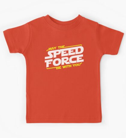 May The Speed Force Be With You Kids Tee