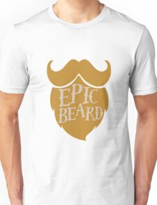 Epic beard blond Unisex T-Shirt