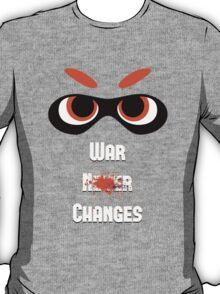 War Changes (Splatoon x Fallout) T-Shirt
