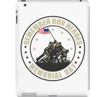 Remember Our Heroes - Memorial Day iPad Case/Skin