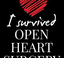 I Survived OPEN HEART SURGERY by fancytees