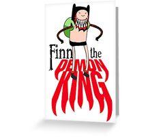 Finn the Demon King Greeting Card