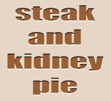 Steak and kidney pie T-Shirt