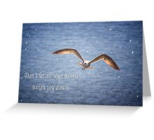 Seagull With Inspirational Words Greeting Card