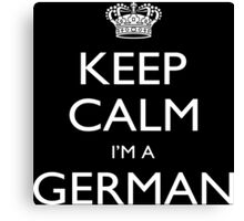 Keep Calm I'm A German - Tshirts, Mobile Covers and Posters Canvas Print