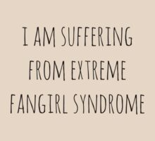 i am suffering from extreme fangirl syndrome by FandomizedRose
