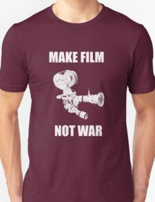 make film not war Unisex T-Shirt