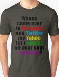 Popular Saying Unisex T-Shirt