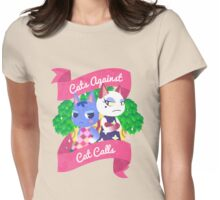 Cats Against Cat Calls Womens Fitted T-Shirt