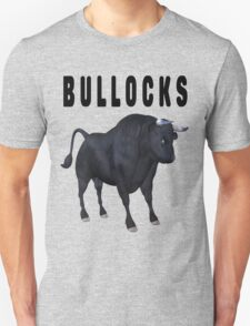 Bullocks .. wacky humour T-Shirt