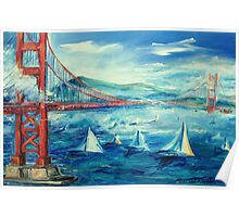 San Francisco golden gate bridge sailing day Poster