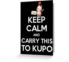 FF9 - Keep Calm and Carry This to Kupo Greeting Card