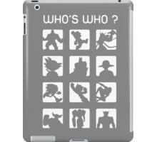Who's who ? iPad Case/Skin