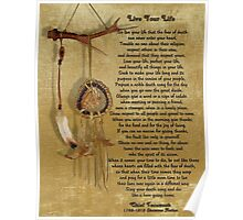 """Live Your Life""  by Chief Tecumseh dream catcher Poster"