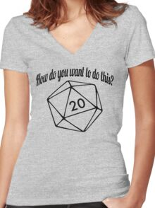 How Do You Want To Do This? (No Hashtag) Women's Fitted V-Neck T-Shirt